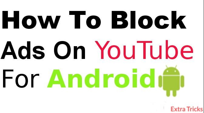 how to block Ads on YouTube for Android-Youtube ad blocker for android