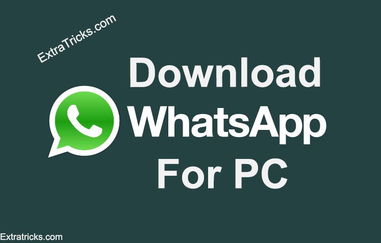 Download WhatsApp for PC/Laptop In Windows 10/8/7