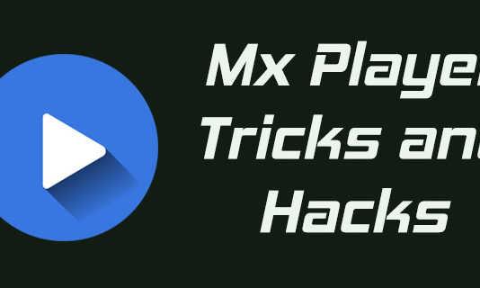 Mx Player Tricks