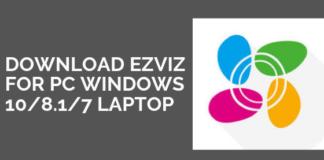 Download Ezviz for PC windows 108.17 Laptop