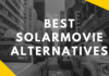 Best SolarMovie Alternatives