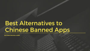 Best Alternatives to Chinese Apps